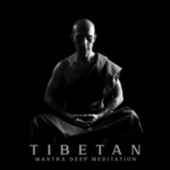 Tibetan Mantra Deep Meditation (Buddhist Meditation Experience) by The Buddha Lounge Ensemble