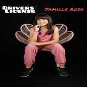 Drivers License (Cover) by Jamille Rosa
