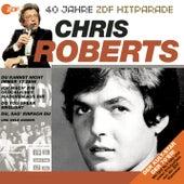 Das beste aus 40 Jahren Hitparade by Chris Roberts