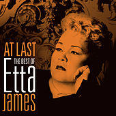 At Last - The Best Of by Etta James