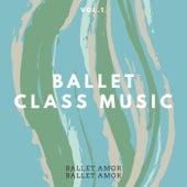 Ballet Class Music vol.1 by Ballet Amor