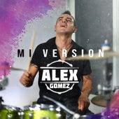 Mi Version by Alex Gomez