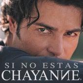 Si No Estás de Chayanne