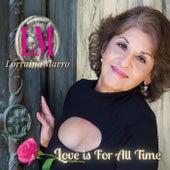 Love Is for All Time von Lorraina Marro
