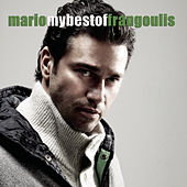 My Best Of by Mario Frangoulis (Μάριος Φραγκούλης)