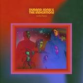 Witchoo van Durand Jones & The Indications