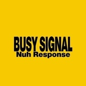 Nuh Response by Busy Signal