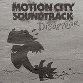 Disappear by Motion City Soundtrack
