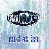 Cold As Ice/Ante Up von M.O.P.