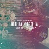 Botella Tras Botella (Respuesta) de Mafer González