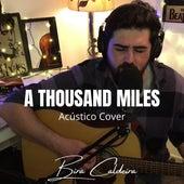 A Thousand Miles (Acústico) (Cover) von Bira Caldeira