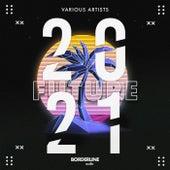 Future 2021 von Various Artists