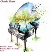 Frederic Chopin Preludes, Opus 28 1838 Vol. 1 fra Classic Hertz