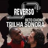 Reverso (Trilha Sonora) von Beto Ehong