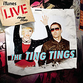 Live from SoHo (iTunes Exclusive) de The Ting Tings