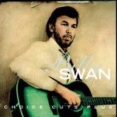 Choice Cuts Plus by Billy Swan