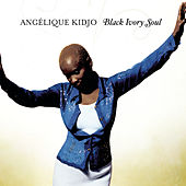 Black Ivory Soul de Angelique Kidjo