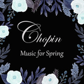 Chopin - Music for Spring de Frédéric Chopin