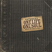 One Life One Soul by Gotthard