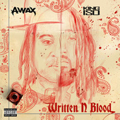 Written N Blood von A-Wax
