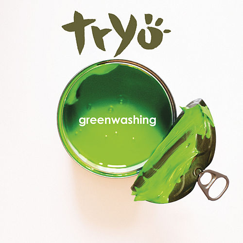 greenwashing tryo