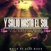 Y Salió Hasta el Sol (Remix) by Dirty Porko