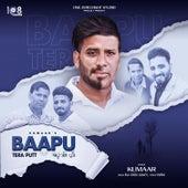 Baapu Tera Putt - Single by Kumaar