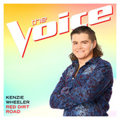Red Dirt Road (The Voice Performance) by Kenzie Wheeler