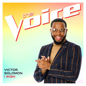 I Wish (The Voice Performance) by Victor Solomon