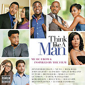 Think Like A Man - Music From & Inspired By The Film von Think Like A Man (Motion Picture Soundtrack)