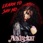 Learn to Say No de Ava Lemert