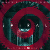 Spiral: From The Book of Saw Soundtrack by 21 Savage