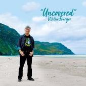 Uncovered von Willie Burger
