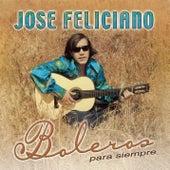 Boleros Para Siempre von Jose Feliciano