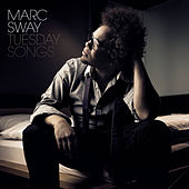Tuesday Songs von Marc Sway
