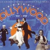 Hollywood 1927-1950 - Le Plus Grand Thèmes Chantés Du Cinéma von Various Artists