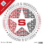 Umbrella - Taken From Sound Of Superstar Compilation von Steve Angello