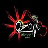 Folklore para el Mundo (Disco 2) de Ozono