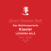 Das Wohltemperierte Klavier de Leonora Milà