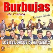 Los Bailongos de Mi Paisito von Burbujas de Varela