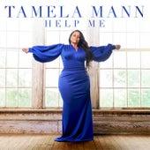 Help Me by Tamela Mann