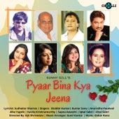 Pyaar Bina Kya Jeena van Onkar Rana