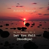 The Lost Melodies, Vol. 5 by Robert Hunter