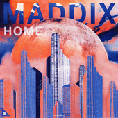 Home by Maddix