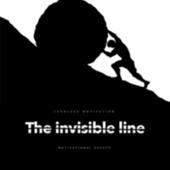 The Invisible Line (Motivational Speech) by Fearless Motivation