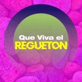 QUE VIVA EL REGUETÓN by Various Artists
