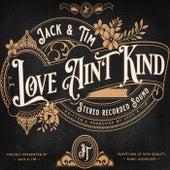 Love Ain't Kind de Jack