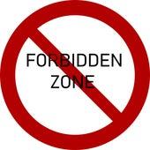 Forbidden Zone by Destroyer