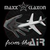 From the Air de Maxx Klaxon