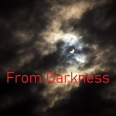 From Darkness by Destroyer
